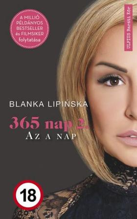 Blanka Lipinska - 365 nap 2.- Az a nap