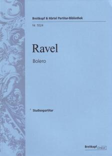 RAVEL... - BOLERO STUDIENPARTITUR URTEXT HERASUGEGEBEN VON JEAN FRANCOIS MONNARD