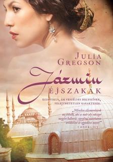 JULIA GREGSON - JÁZMIN ÉJSZAKÁK