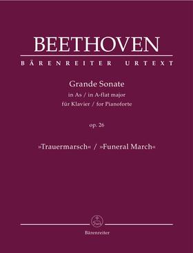 "BEETHOVEN - GRANDE SONATE IN AS FÜR KLAVIER OP.26 ""TRAUERMARSCH"". URTEXT (JONATHAN DEL MAR)"