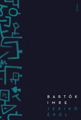 Bartók Imre - Jerikó épül [eKönyv: epub, mobi]