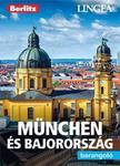 München és Bajország - Barangoló