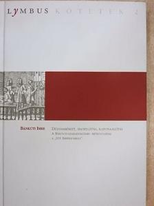 Bánkúti Imre - Dézsmabérlet, hadellátás, katonaállítás [antikvár]