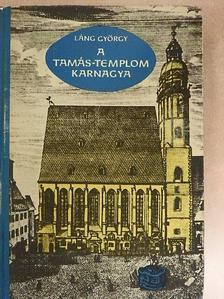 Láng György - A Tamás-templom karnagya [antikvár]