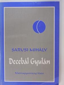 Sarusi Mihály - Decebál Gyulán [antikvár]