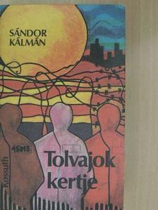 Sándor Kálmán - Tolvajok kertje [antikvár]