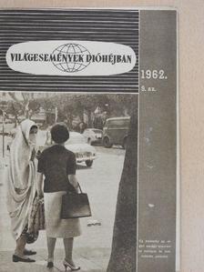 Csatár Imre - Világesemények dióhéjban 1962/9. [antikvár]