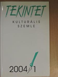Alföldy Jenő - Tekintet 2004/1. [antikvár]