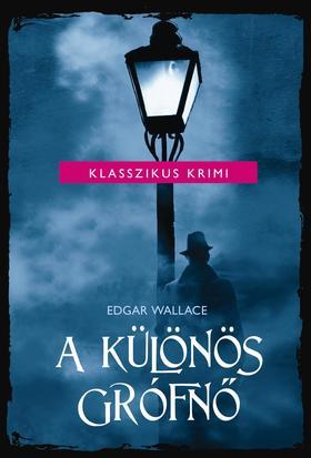 Edgar Wallace - A különös grófnő