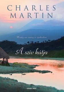 Charles Martin - A szív kútja [eKönyv: epub, mobi]