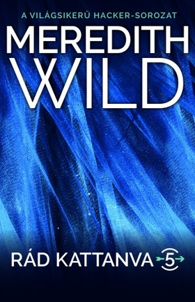 Meredith Wild - Rád kattanva 5. - Hard Love [eKönyv: epub, mobi]