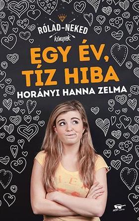 Horányi Hanna Zelma - Egy év, tíz hiba