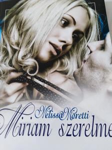 Melissa Moretti - Miriam szerelme