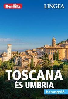 Toscana és Umbria - Barangoló