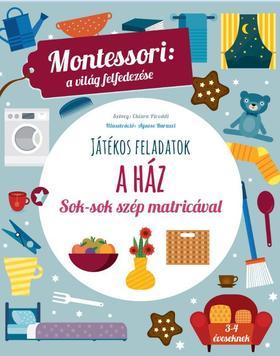 A ház-Montessori:A világ felfedezése