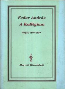 Fodor András - A kollégium [antikvár]