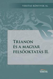 Trianon és a magyar felsőoktatás II.