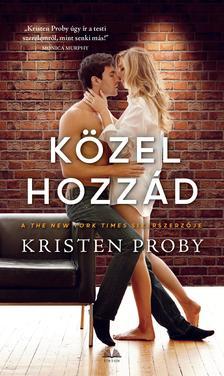 Kristen Proby - Közel hozzád