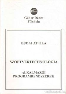 Budai Attila - Szoftvertechnológia [antikvár]