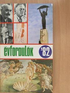 Greguss Ferenc - Évfordulók '82 [antikvár]