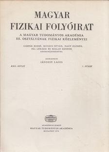 Jánossy Lajos - Magyar fizikai folyóirat XXII. kötet 5. füzet [antikvár]