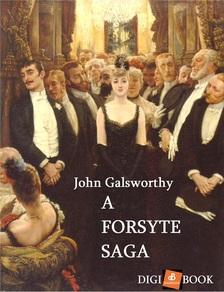 John Galsworthy - A Forsyte Saga [eKönyv: epub, mobi]