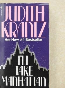 Judith Krantz - I'll Take Manhattan [antikvár]