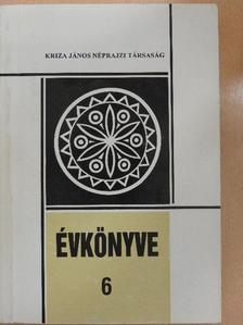 Balázs Lajos - Kriza János Néprajzi Társaság Évkönyve 6. [antikvár]