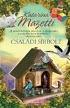Katarina Mazetti - Családi sírbolt [eKönyv: epub, mobi]