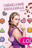 Kelly Oram - Csókelvonó kockáknak - LOL-könyvek