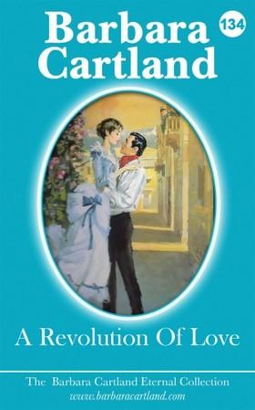 Barbara Cartland - A Revolution Of Love [eKönyv: epub, mobi]