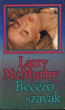 Larry McMurtry - Becéző szavak [antikvár]