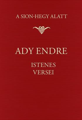 Ady Endre - A Sion-hegy alatt