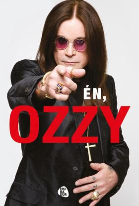 Osbourne, Ozzy és Ayres Chris - Én, Ozzy