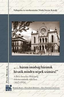 (szerk.) Vörös István Károly - ...házam imádság házának hivatik minden népek számára! [eKönyv: pdf]