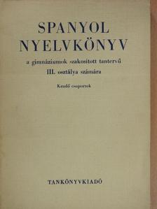 Faluba Kálmán - Spanyol nyelvkönyv III. [antikvár]