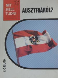 Józsa György Gábor - Mit kell tudni Ausztriáról? [antikvár]