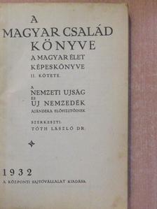 Bangha Béla - A magyar család könyve 1932. [antikvár]