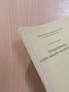 A. Rakitov - Szöveggyűjtemény a közlési rendszerek tanulmányozásához [antikvár]