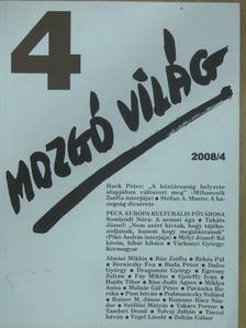 Almási Miklós - Mozgó Világ 2008. április [antikvár]