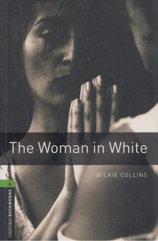 Wilkie Collins - The Woman in White [antikvár]