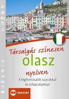 MIKE HILLENBRAND, LAURA MARINI, CATERINA PIETROBON - Társalgás színesen olasz nyelven