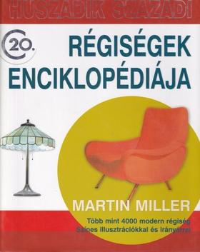 Martin Miller - Huszadik századi régiségek enciklopédiája