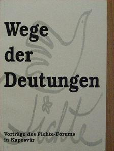 Fehér M. István - Wege der Deutungen [antikvár]