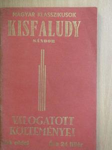 Kisfaludy Sándor - Kisfaludy Sándor válogatott költeményei [antikvár]