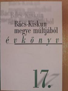Iván László - Bács-Kiskun megye múltjából 17. [antikvár]