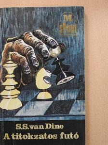 S. S. Van Dine - A titokzatos futó [antikvár]