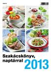Szakácskönyv naptárral 2013