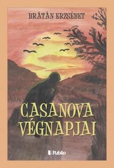 BRÁTÁN ERZSÉBET - Casanova végnapjai [eKönyv: epub, mobi]