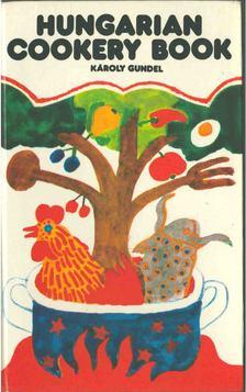 GUNDEL KÁROLY - Hungarian cookery book [antikvár]